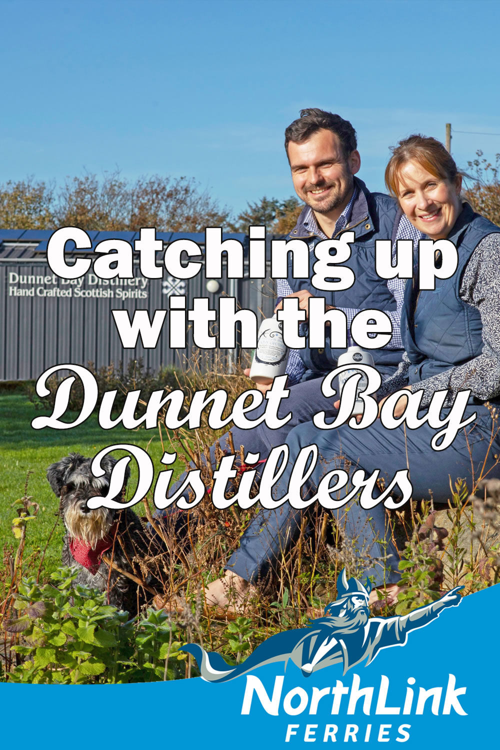 Catching up with the Dunnet Bay Distillers