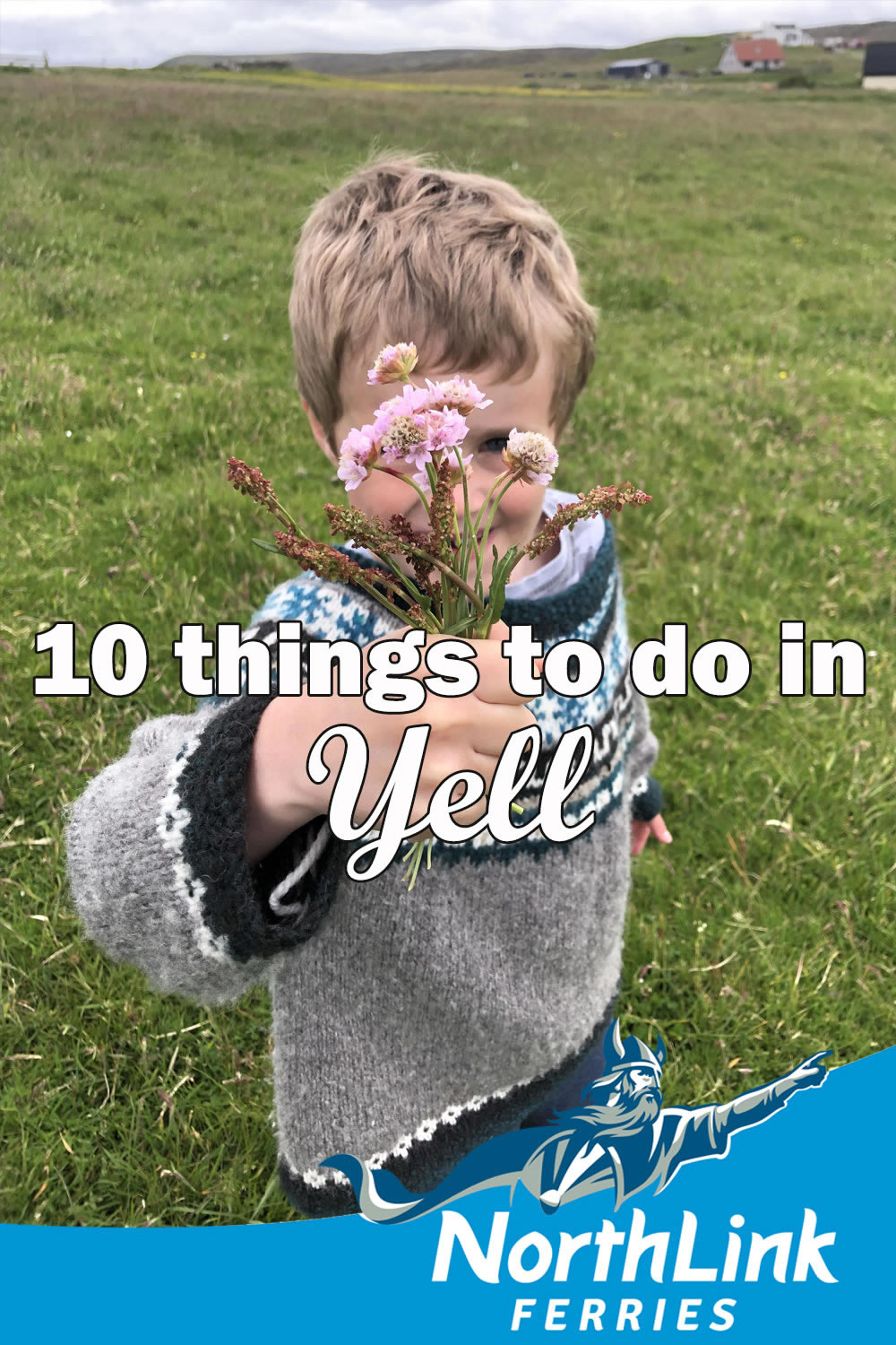 10 things to do in Yell